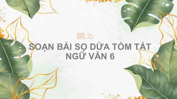 Soạn bài Sọ Dừa Ngữ văn 6 tóm tắt