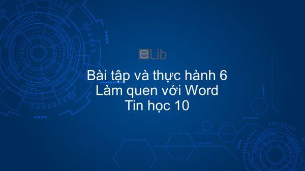 Tin học 10 Bài tập và thực hành 6: Làm quen với Word
