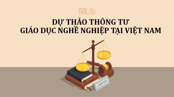 Dự thảo thông tư hợp tác đầu tư trong lĩnh vực giáo dục nghề nghiệp tại Việt Nam