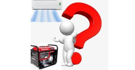Có nên dùng máy phát điện chạy máy lạnh khi mất điện?