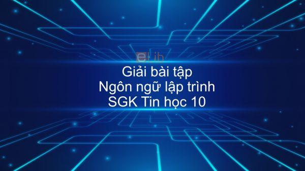 Giải bài tập SGK Tin học 10 Bài 5: Ngôn ngữ lập trình
