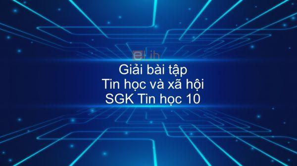 Giải bài tập SGK Tin học 10 Bài 9: Tin học và xã hội