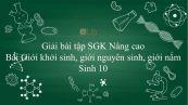 Giải bài tập SGK Sinh học 10 Nâng Cao Bài 3