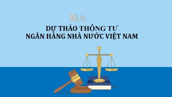 Dự thảo thông tư bãi bỏ một số văn bản quy phạm pháp luật