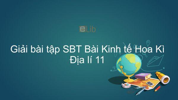 Giải bài tập SBT Địa lí 11 Bài 6: Kinh tế Hoa Kì