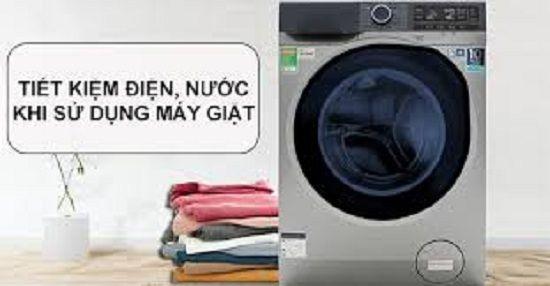 Các mẹo sau bạn sẽ thấy máy giặt tiết kiệm điện nước hơn hẳn