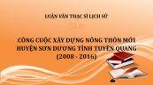 Luận văn ThS: Công cuộc xây dựng nông thôn mới huyện Sơn Dương tỉnh Tuyên Quang