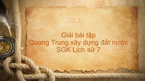 Giải bài tập SGK Lịch sử 7 Bài 26: Quang Trung xây dựng đất nước