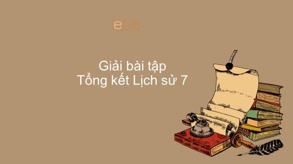 Giải bài tập SGK Lịch sử 7 Bài 30: Tổng kết