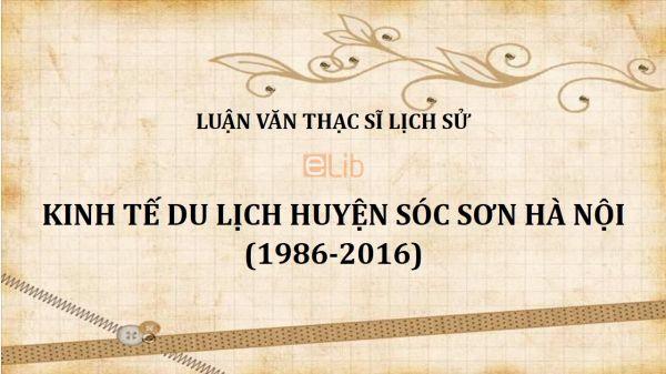 Luận văn ThS: Kinh tế du lịch huyện Sóc Sơn Hà Nội