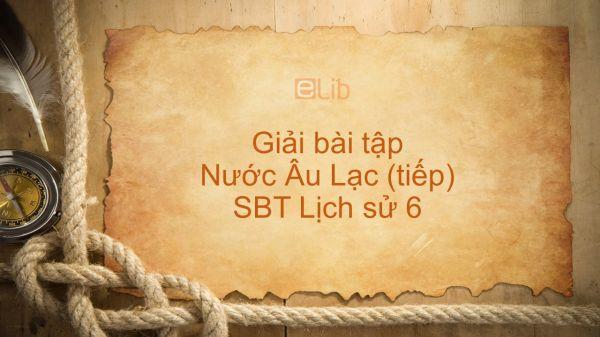 Giải bài tập SBT Lịch Sử 6 Bài 15: Nước Âu Lạc (tiếp)