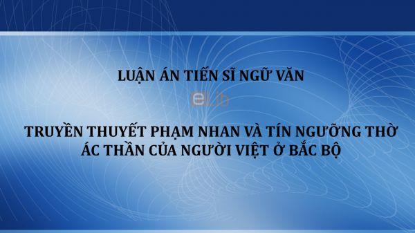 Luận án TS: Truyền thuyết Phạm Nhan và tín ngưỡng thờ ác thần của người Việt ở Bắc Bộ