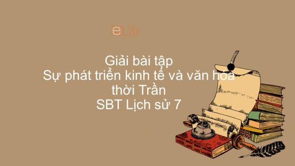 Giải bài tập SBT Lịch Sử 7 Bài 15: Sự phát triển kinh tế và văn hóa thời Trần