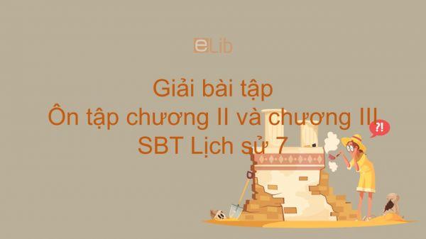 Giải bài tập SBT Lịch Sử 7 Bài 17: Ôn tập chương II và chương III