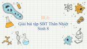 Giải bài tập SBT Sinh học 8 Bài 33: Thân Nhiệt