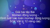 Giải bài tập SGK Vật lý 12 nâng cao Bài 3: Momen động lượng. Định luật bảo toàn momen động lượng