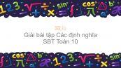 Giải bài tập SBT Toán 10 Bài 1: Các định nghĩa
