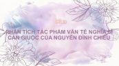 Phân tích tác phẩm Văn tế nghĩa sĩ Cần Giuộc của Nguyễn Đình Chiểu