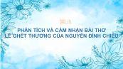 Phân tích và cảm nhận về bài thơ Lẽ ghét thương của Nguyễn Đình Chiểu
