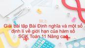 Giải bài tập SGK Toán 11 Nâng cao Chương 4 Bài 4: Định nghĩa và một số định lí về giới hạn của hàm số