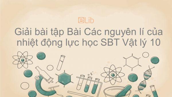 Giải bài tập SBT Vật Lí 10 Bài 33: Các nguyên lí của nhiệt động lực học