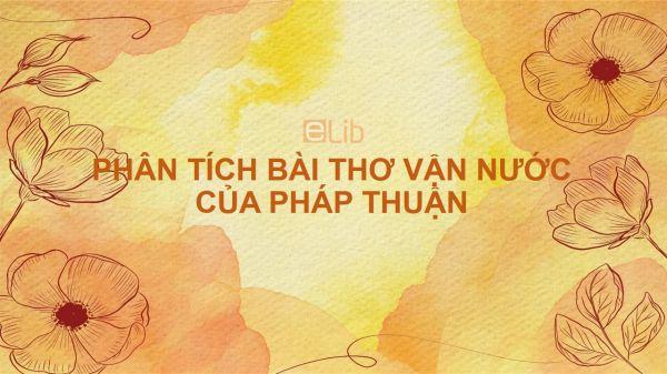 Phân tích bài thơ Vận nước của Pháp Thuận