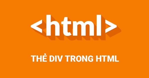 Thẻ Div trong HTML