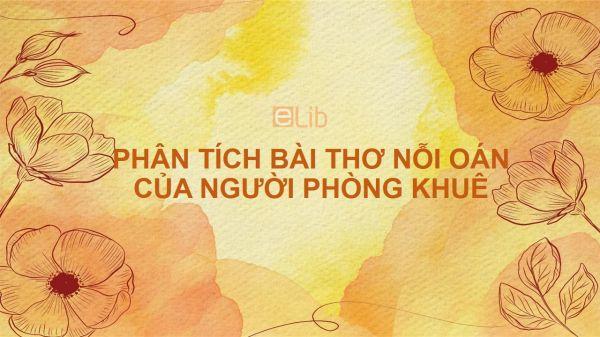Phân tích bài thơ Nỗi oán của người phòng khuê của Vương Xương Linh