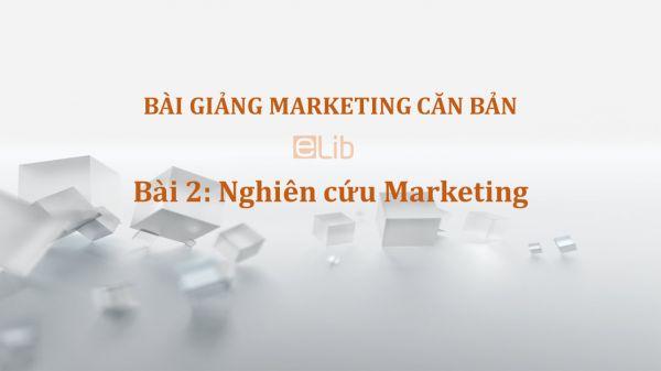 Bài 2: Nghiên cứu Marketing