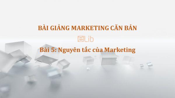 Bài 5: Nguyên tắc của Marketing