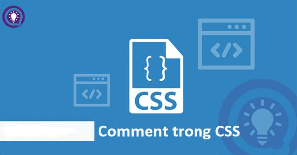 Comment trong CSS