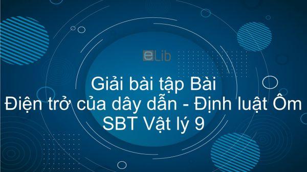 Giải bài tập Giải SBT Vật Lí 9 Bài 2: Điện trở của dây dẫn - Định luật Ôm
