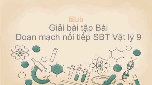 Giải bài tập Giải SBT Vật Lí 9 Bài 4: Đoạn mạch nối tiếp