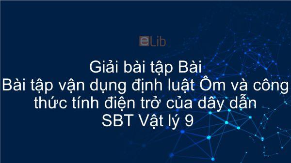 Giải bài tập SBT Vật Lí 9 Bài 11: Bài tập vận dụng định luật Ôm và công thức tính điện trở của dây dẫn