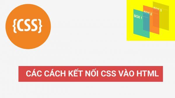 Liên kết CSS với HTML