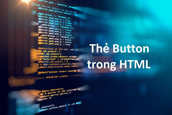 Thẻ Button trong HTML