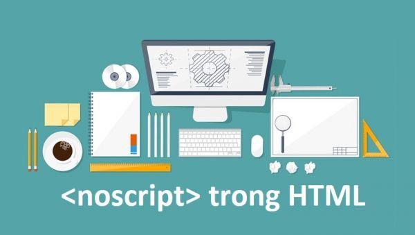 Thẻ NoScript trong HTML