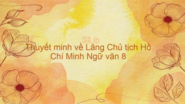 Thuyết minh về Lăng Chủ tịch Hồ Chí Minh