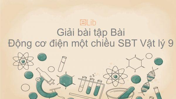 Giải bài tập SBT Vật Lí 9 Bài 28: Động cơ điện một chiều