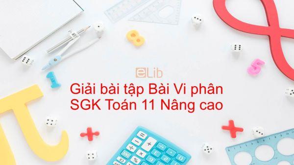 Giải bài tập SGK Toán 11 Nâng cao Bài 4: Vi phân