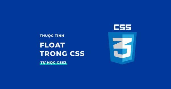 Thuộc tính float trong CSS