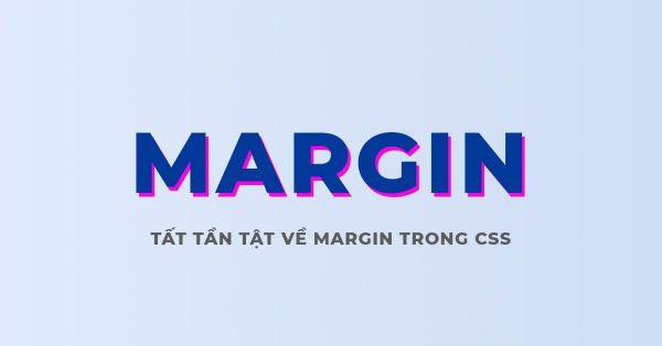 Thuộc tính Margin trong CSS