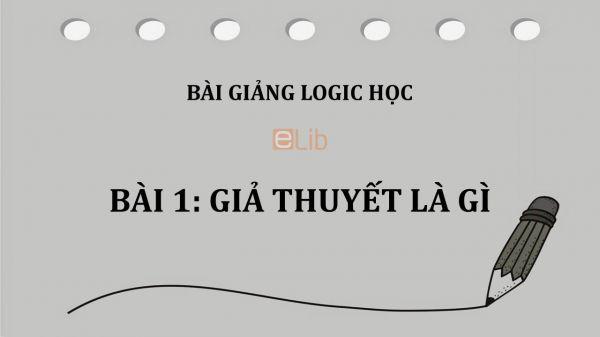 Bài 1: Giả thuyết là gì