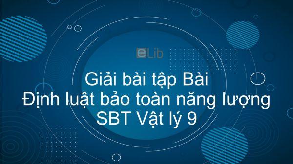 Giải bài tập SBT Vật Lí 9 Bài 60: Định luật bảo toàn năng lượng