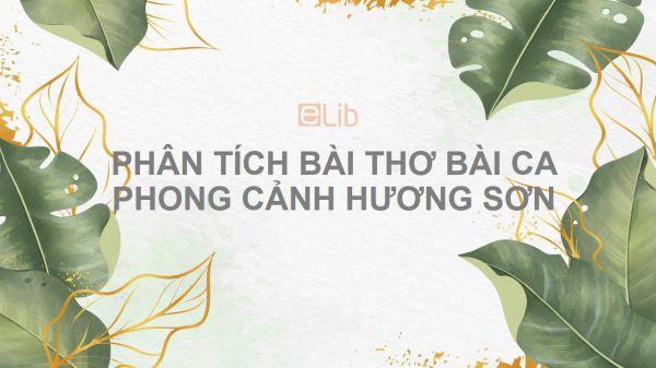 Phân tích bài thơ Bài ca phong cảnh Hương Sơn của Chu Mạnh Trinh