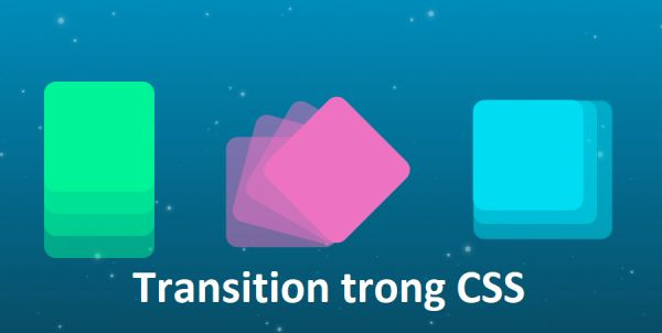 Transition trong CSS
