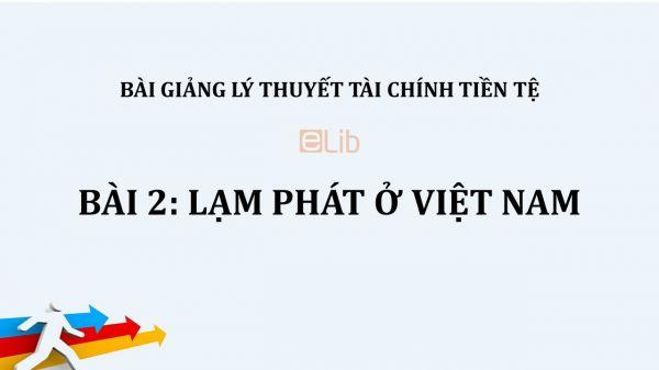 Bài 2: Lạm phát ở Việt Nam