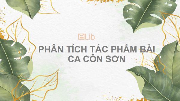 Phân tích tác phẩm Bài ca Côn Sơn của Nguyễn Trãi