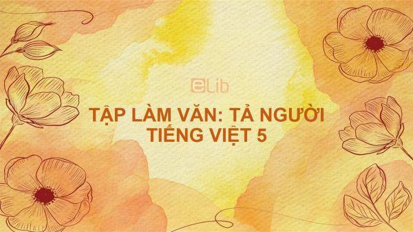 Tập làm văn: Tả người Tiếng Việt 5