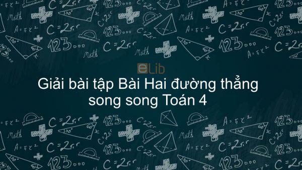 Giải bài tập VBT Toán 4 Bài 42: Hai đường thẳng song song